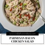 Parmesan Bacon Chicken Salad